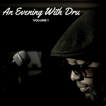 An Evening with Dru – Vol 1