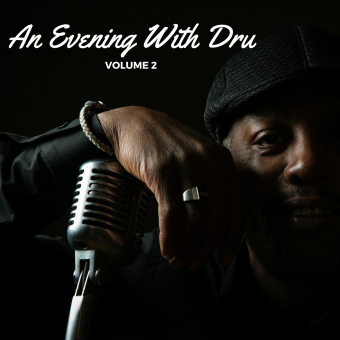 An Evening with Dru – Vol 2